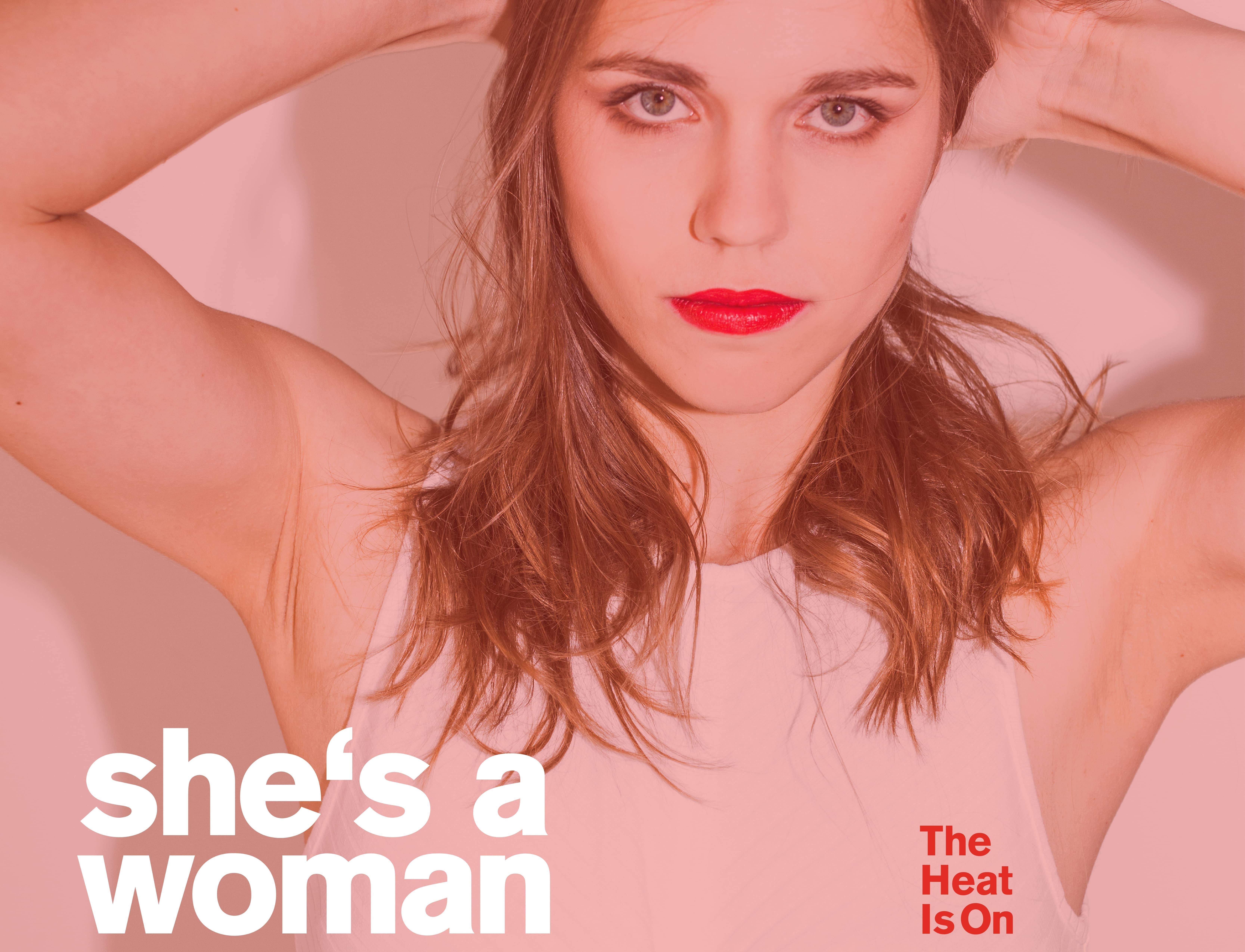She's A Woman - The Heat Pickymagazine