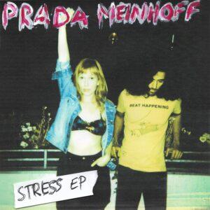 PRADA MEINHOFF - Stress (EP) Picky Magazine