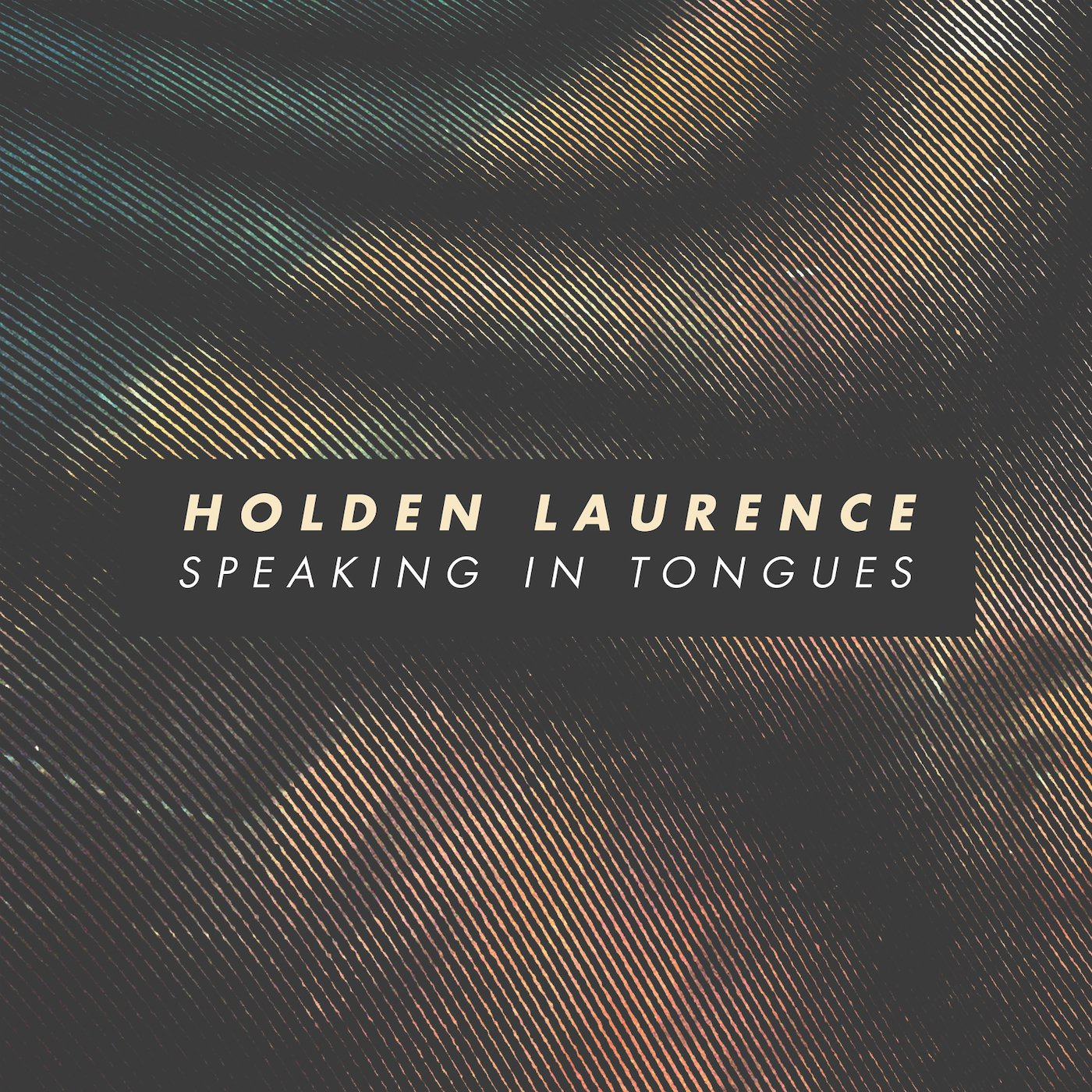 Holden Lawrence, Speaking in Tongues, Dream Pop, Indie, Blog, Blogger, News, Media, Single, Article, Review, Pop, Picky Magazine, Magazin, Picky