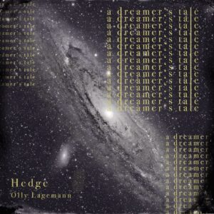 Hedge, A Dreamers Tale, Single, Pickymagazine, Picky Magazin, Online, Indie, Musik, Indie Musik Magazin, Blog, Review, Cover
